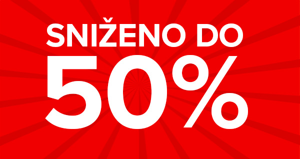 Sniženo DO 50%